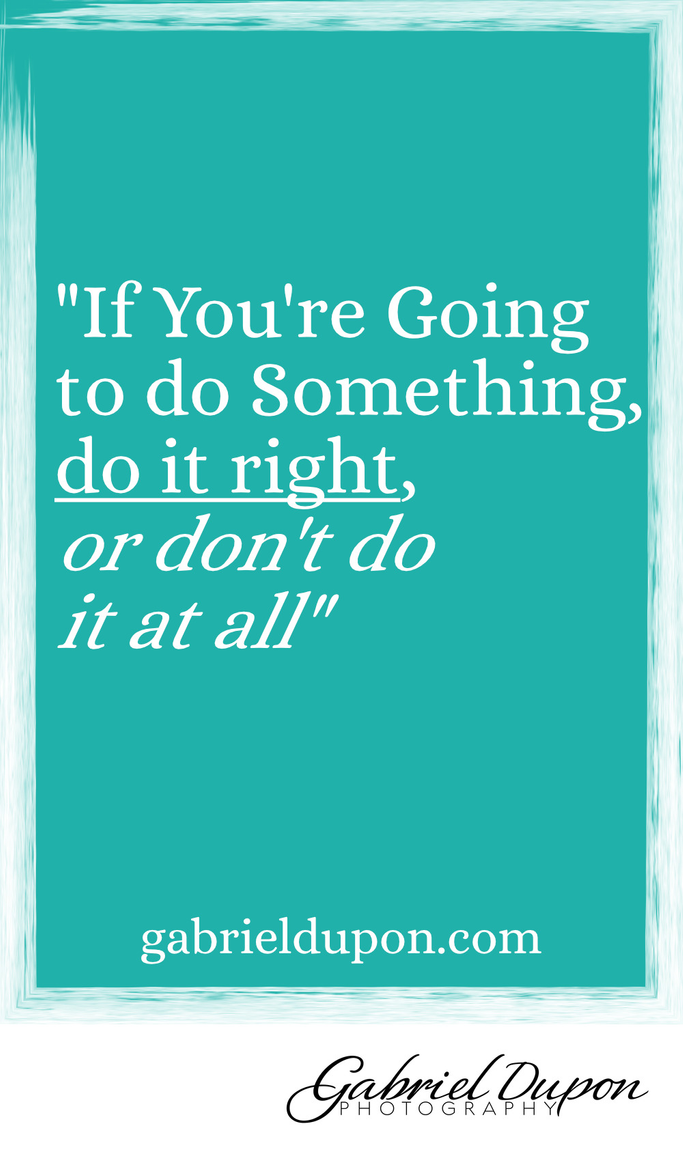 Do It Right Quote