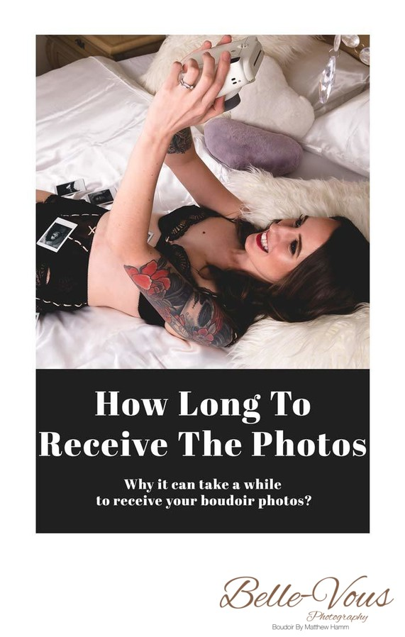 How Long To Receive Your Boudoir Photos