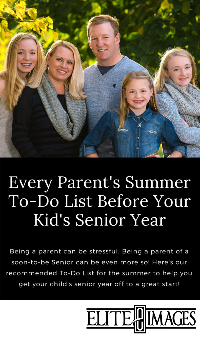 Every Parent's Summer To-Do List Before Your Kid's Senior Year