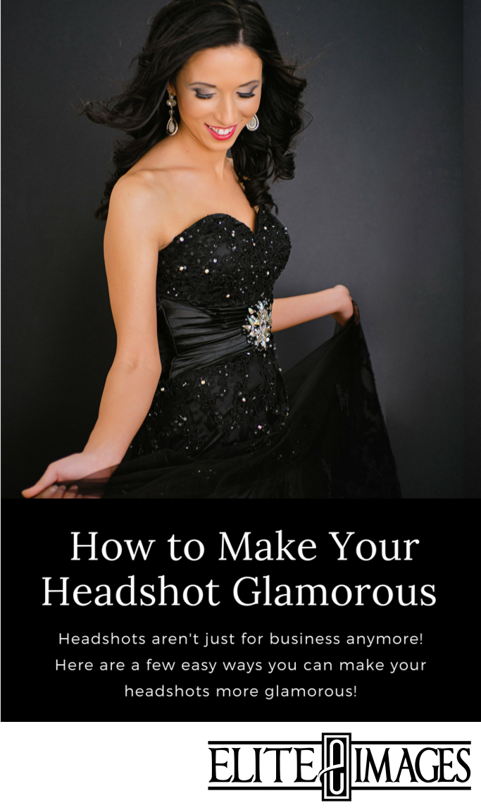 How to Make Your Headshot Glamorous