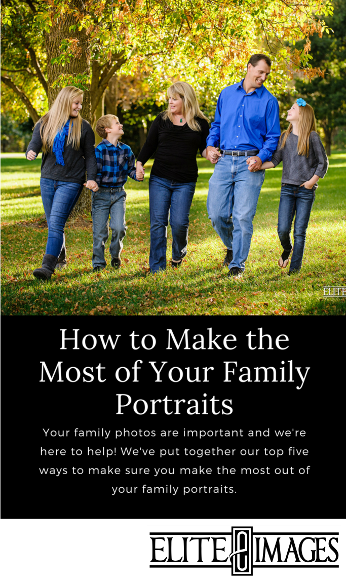 Making the Most of Your Family Portraits