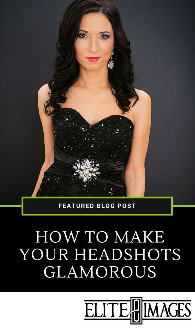 How to Make Your Headshots Glamorous Blog