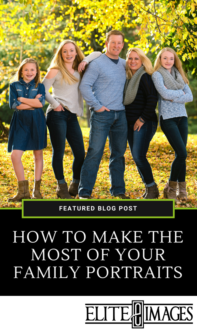 How to Make the Most of Your Family Portraits
